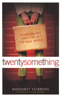 more information about twentysomething: Surviving and Thriving in the Real World - eBook