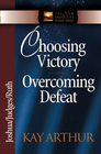 more information about Choosing Victory, Overcoming Defeat: Joshua, Judges, Ruth - eBook