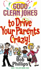 more information about Good Clean Jokes to Drive Your Parents Crazy - eBook
