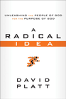 more information about A Radical Idea: Unleashing the People of God for the Purpose of God ebook
