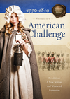 more information about American Challenge: Revolution, A New Nation, and Westward Expansion - eBook