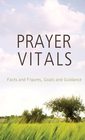 more information about Prayer Vitals: Facts and Figures, Goals and Guidance - eBook