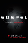 more information about Gospel: Recovering the Power that Made Christianity Revolutionary - eBook