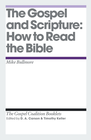 more information about The Gospel and Scripture: How to Read the Bible - eBook