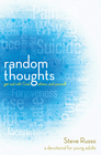more information about Random Thoughts: Get Real with God, Others, and Yourself: A Devotional for Young Adults - eBook
