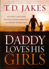 more information about Daddy Loves His Girls: Discover a love your heavenly Father offers that an earthly father can't - eBook