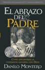 more information about El Abrazo Del Padre - eBook