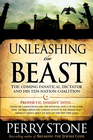 more information about Unleashing the Beast: The coming fanatical dictator and his ten-nation coalition - eBook
