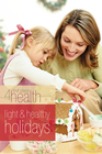 more information about Light and Healthy Holidays - eBook