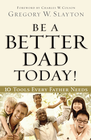 more information about Be a Better Dad Today - eBook
