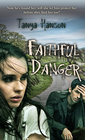 more information about Faithful Danger (Novelette) - eBook