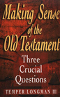 more information about Making Sense of the Old Testament: Three Crucial Questions - eBook