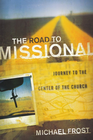more information about Road to Missional, The: Journey to the Center of the Church - eBook