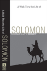 more information about Walk Thru the Life of Solomon, A: Pursuing a Heart of Integrity - eBook