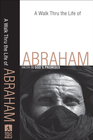more information about Walk Thru the Life of Abraham, A: Faith in God's Promises - eBook