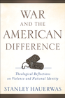 more information about War and the American Difference: Theological Reflections on Violence and National Identity - eBook