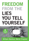 more information about Freedom From the Lies You Tell Yourself (Ebook Short) - eBook