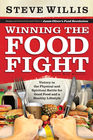 more information about Winning the Food Fight: Victory in the Physical and Spiritual Battle for Good Food and a Healthy Lifestyle - eBook