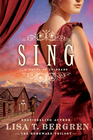more information about Sing: A Novel of Colorado - eBook
