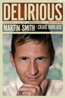 more information about Delirious: My Journey with the Band, a Growing Family, and an Army of Historymakers - eBook