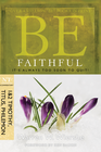 more information about Be Faithful: It's Always Too Soon to Quit! - eBook