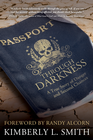 more information about Passport throught Darkness: A True Story of Danger and Second Chances - eBook