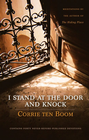 more information about I Stand at the Door and Knock: Meditations by the Author of The Hiding Place