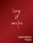 more information about Living Crazy Love: An Interactive Workbook for Individual or Small-Group Study - eBook