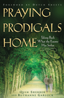 more information about Praying Prodigals Home: Taking Back What the Enemy Has Stolen - eBook