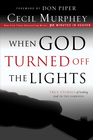 more information about When God Turned Off the Lights: True Stories of Seeking God in the Darkness - eBook