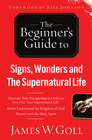 more information about Signs, Wonders and The Supernatural Life: Discover True Discipleship in Order to Live Out Your Spuernatural Life - eBook