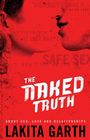more information about The Naked Truth: About Sex, Love and Relationships - eBook