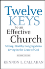 more information about Twelve Keys to an Effective Church: Strong, Healthy Congregations Living in the Grace of God - eBook