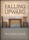 more information about Falling Upward: A Spirituality for the Two Halves of Life - eBook
