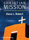 more information about Christian Mission: How Christianity Became a World Religion - eBook