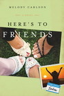 more information about Here's to Friends: A Novel - eBook