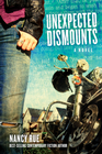 more information about Unexpected Dismounts: A Novel - eBook