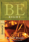 more information about Be Right: How to Be Right with God, Yourself, and Others - eBook