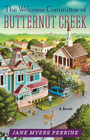 more information about The Welcome Committee of Butternut Creek: A Novel - eBook