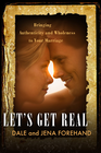 more information about Let's Get Real: Bringing Authenticity and Wholeness to Your Marriage - eBook