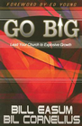 more information about Go Big!: Lead Your Church to Explosive Growth - eBook