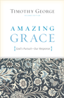 more information about Amazing Grace (Second Edition): God's Pursuit, Our Response - eBook