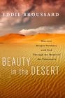 more information about Beauty in the Desert: Discover Deeper Intimacy with God Through the Model of the Tabernacle - eBook