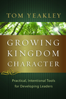 more information about Growing Kingdom Character: Practical, Intentional Tools for Developing Leaders - eBook