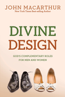 more information about Divine Design: God's Complementary Roles for Men and Women - eBook