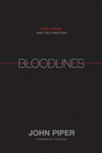 more information about Bloodlines: Race, Cross, and the Christian - eBook