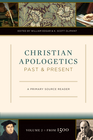 more information about Christian Apologetics Past and Present (Volume 2, From 1500): A Primary Source Reader - eBook