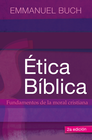 more information about Etica biblica: Fundamentos de la moral cristiana - eBook