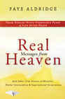 more information about Real Messages From Heaven: And Other True Stories of Miracles, Divine Intervention and Supernatural Occurrences - eBook