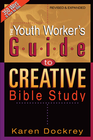 more information about The Youth Worker's Guide to Creative Bible Study - eBook